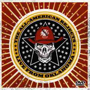 The All-American Rejects - Live From Oklahoma...The Too Bad For Hell DVD! mp3 flac