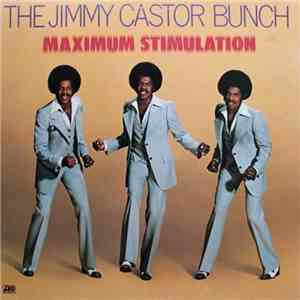 The Jimmy Castor Bunch - Maximum Stimulation mp3 flac