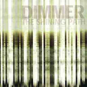 Dimmer  - The Shining Path mp3 flac