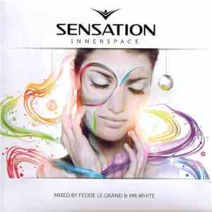 Fedde Le Grand & Mr.White - Sensation Innerspace mp3 flac
