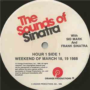 Sid Mark And Frank Sinatra - The Sounds Of Sinatra - Weekend Of March 18, 19, 1988 mp3 flac