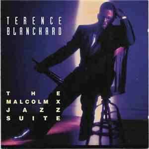 Terence Blanchard - The Malcolm X Jazz Suite mp3 flac