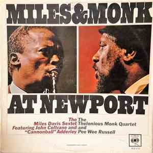 The Miles Davis Sextet & The Thelonious Monk Quartet - Miles & Monk At Newport mp3 flac