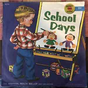 The Sandpipers , Mitch Miller And Orchestra - School Days mp3 flac