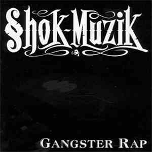 Various - Shok~Muzik - Gangster Rap mp3 flac