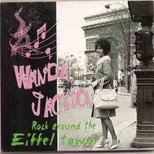 Wanda Jackson - Rock Around The Eiffel Tower mp3 flac