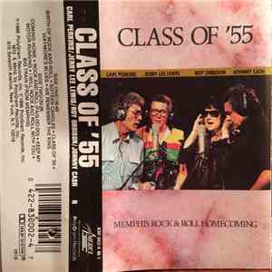 Class Of '55 / Carl Perkins • Jerry Lee Lewis • Roy Orbison • Johnny Cash - Memphis Rock & Roll Homecoming mp3 flac