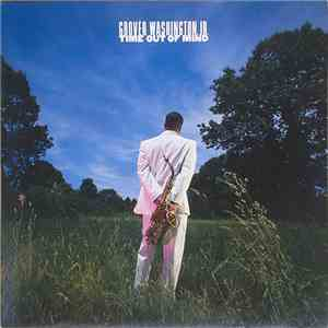Grover Washington, Jr. - Time Out Of Mind mp3 flac