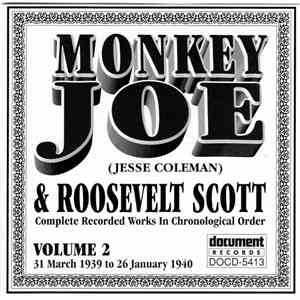 Monkey Joe & Roosevelt Scott - Complete Recorded Works In Chronological Order, Volume 2 -- 31 March 1939 To 26 January 1940 mp3 flac