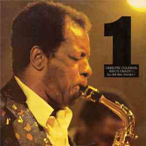 Ornette Coleman - Who's Crazy? 1 - La Clef Des Champs 1 mp3 flac