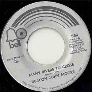 Deacon John Moore - Many Rivers To Cross / You Don't Know How (To Turn Me On) mp3 flac