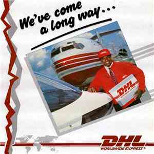 DHL Worldwide Express - We've Come A Long Way mp3 flac
