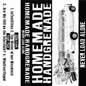 Homemade Handgrenade - Never Load Alone mp3 flac