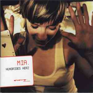 MIA. - Hungriges Herz mp3 flac
