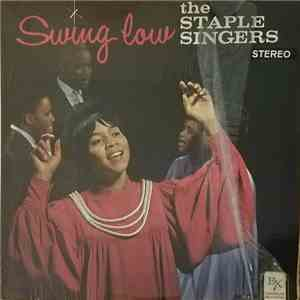The Staple Singers - Swing Low mp3 flac