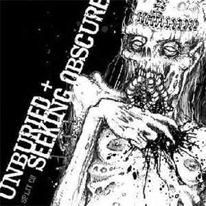 Unburied, Seeking Obscure - Unburied / Seeking Obscure mp3 flac