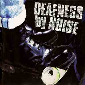 Deafness By Noise - Deafness By Noise mp3 flac