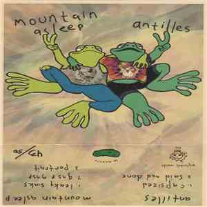 Mountain Asleep / Antilles  - Mountain Asleep / Antilles mp3 flac
