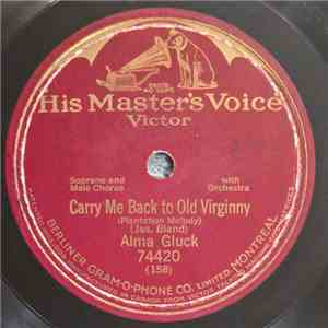 Alma Gluck - Carry Me Back To Old Virginny mp3 flac