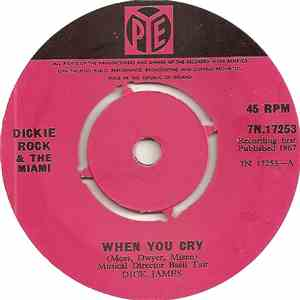Dickie Rock & The Miami - When You Cry mp3 flac