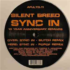 Silent Breed - Sync In (10 Year Anniversary Remixes) mp3 flac