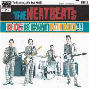 The Neatbeats - Big Beat Mind!! mp3 flac