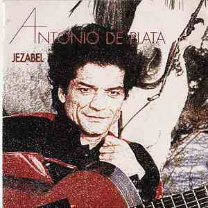 Antonio De Plata - Jezabel mp3 flac