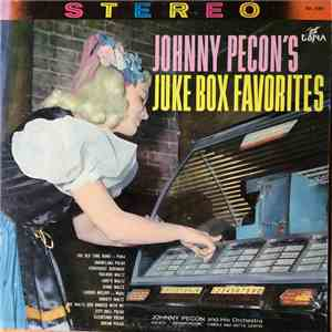 Johnny Pecon And His Orchestra - Johnny Pecon's Jukebox Favorites mp3 flac