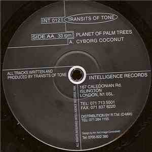 Transits Of Tone - Cyborg Coconut / Planet Of Palm Trees mp3 flac