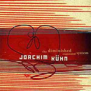 Joachim Kühn - The Diminished Augmented System mp3 flac