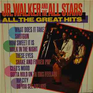 Junior Walker & The All Stars - All The Great Hits mp3 flac