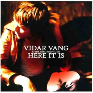 Vidar Vang & The Northern Men - Here It Is mp3 flac