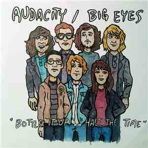 Audacity  / Big Eyes  - Audacity / Big Eyes Split mp3 flac
