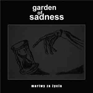 Garden Of Sadness - Martwy Za Życie mp3 flac