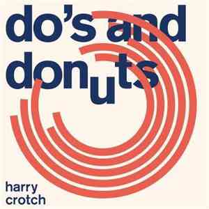 Harry Crotch - Do's and Donuts mp3 flac