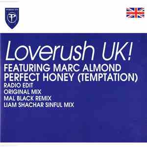 Loverush UK! Featuring Marc Almond - Perfect Honey (Temptation) mp3 flac