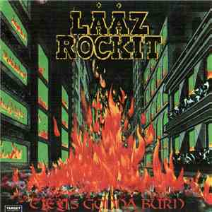 Lääz Rockit - City's Gonna Burn mp3 flac