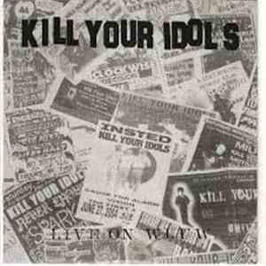 Modern Life Is War / Kill Your Idols - Live On WLUW mp3 flac