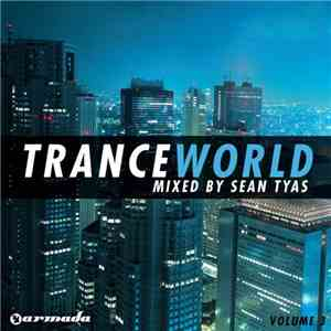 Sean Tyas - Trance World Volume 3 mp3 flac