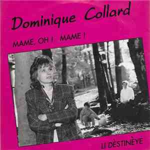 Dominique Collard - Mame, Oh ! Mame ! mp3 flac