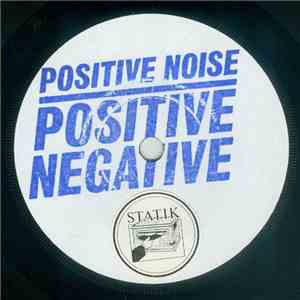Positive Noise - Positive Negative mp3 flac