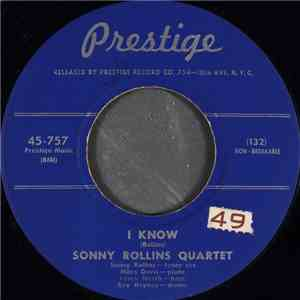 Sonny Rollins Quartet / Sonny Stitt And His Quartet - I Know / Liza mp3 flac