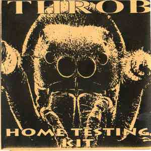 Throb  - Home Testing Kit mp3 flac