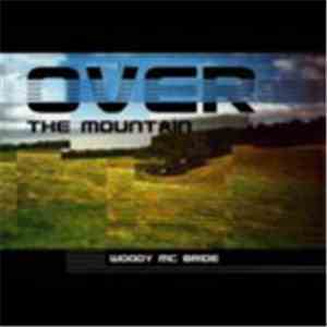 Woody Mc Bride - Over The Mountain mp3 flac