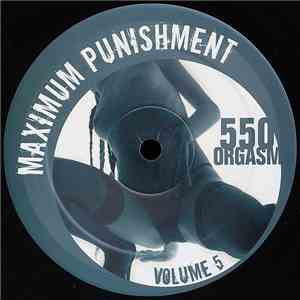 Maximum Punishment - 550 Orgasm mp3 flac