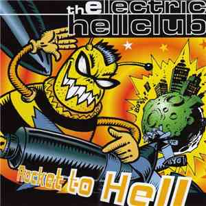 The Electric Hellclub - Rocket To Hell mp3 flac