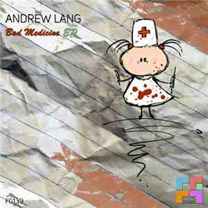 Andrew Lang  - Bad Medicine EP mp3 flac