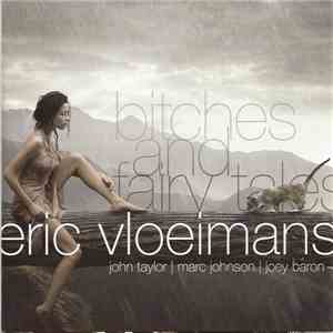 Eric Vloeimans - Bitches And Fairy Tales mp3 flac