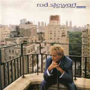 Rod Stewart - If We Fall In Love Tonight mp3 flac