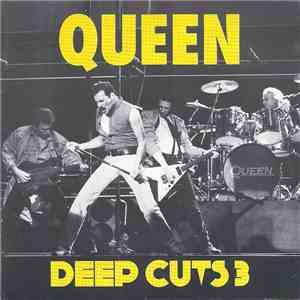 Queen - Deep Cuts 3 (1984-1995) mp3 flac